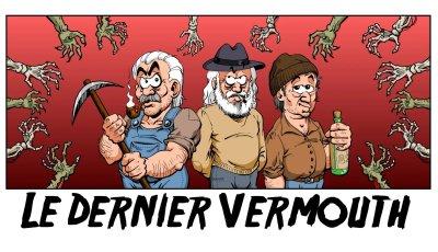 Le Dernier Vermouth