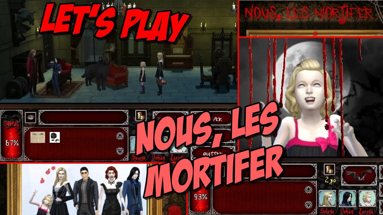 Let's Play : Nous, les Mortifer