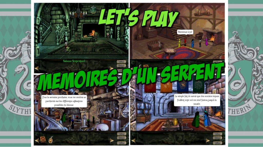 Let's Play : Mémoires d'un Serpent