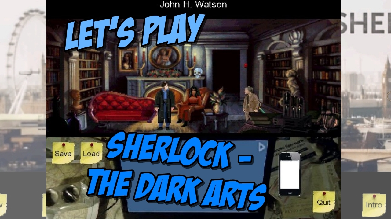 Let's Play : Sherlock – The Dark Arts