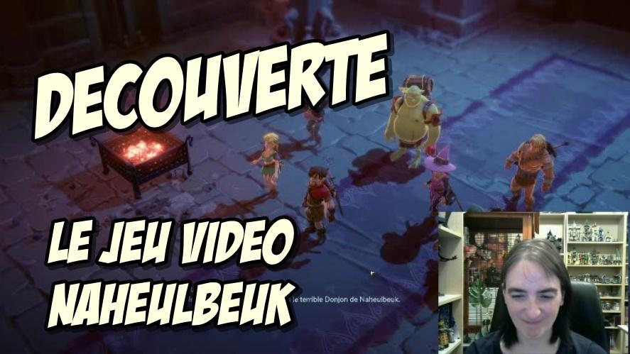 Vidéo découverte : le jeu Naheulbeuk :