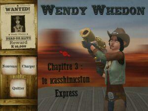 Wendy Whedon, chapitre 3 : Le Kasshinkston Express
