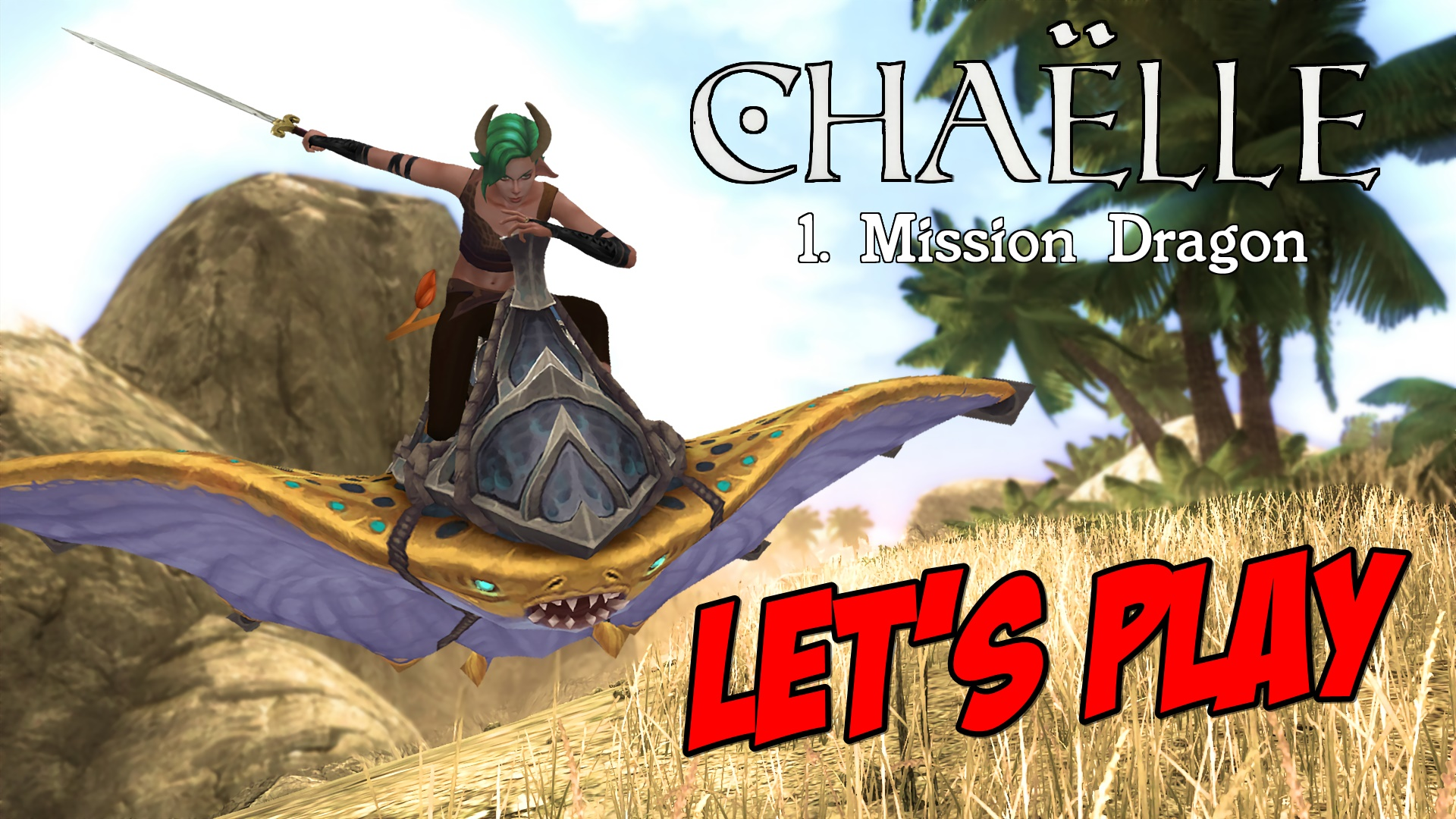 Read more about the article LET'S PLAY : Chaëlle, chapitre 1